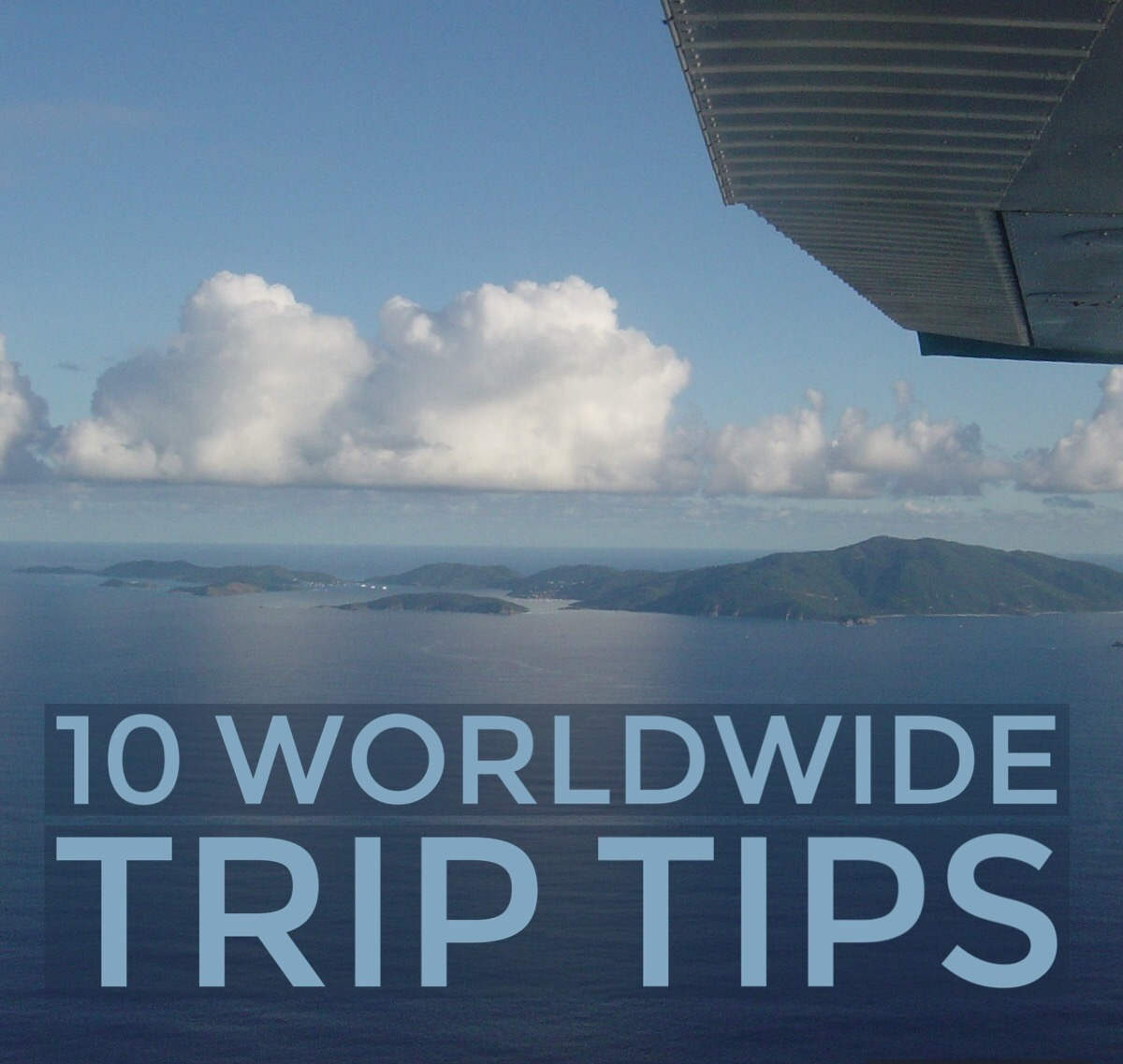 10 Worldwide Trip Tips from the Man
