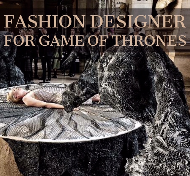 Fashion Designer for Game of Thrones